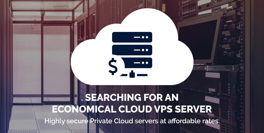 Searching for an Economical Cloud VPS Hosting