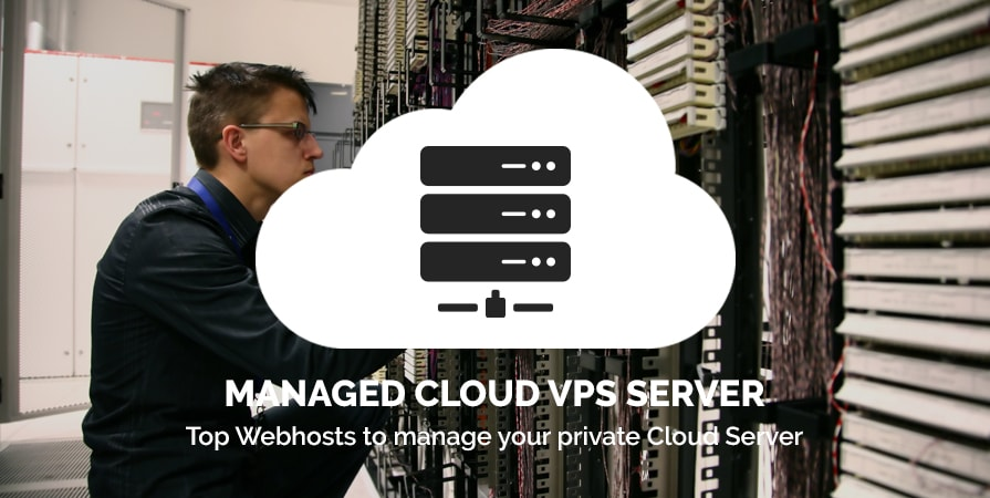 Managed Cloud VPS Hosting – For Newbies and Time Conscious alike