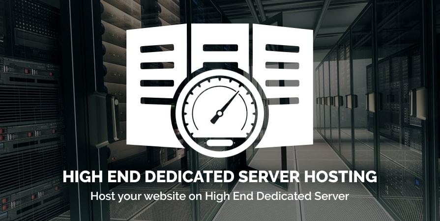 High End Dedicated Server Hosting
