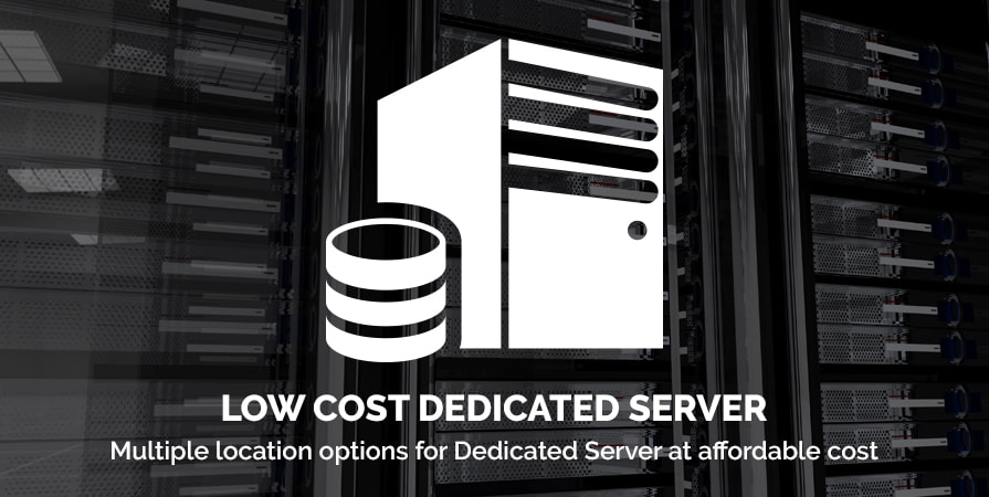 Low Cost Dedicated Server