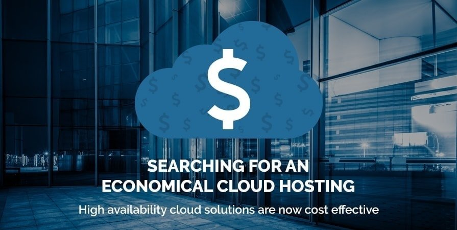 Searching for an Economical Cloud  Hosting