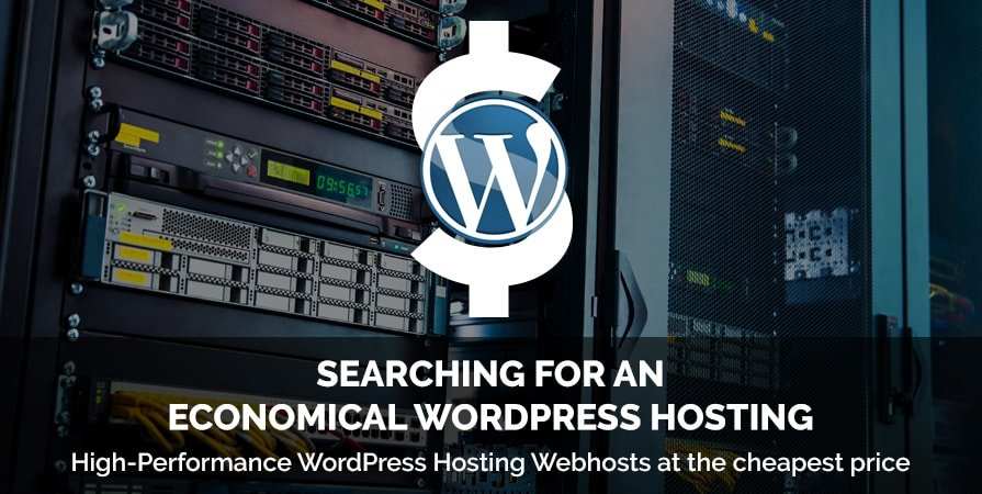 Searching for an Economical WordPress Hosting